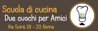 Corsi di cucina Roma – Due cuochi per amici – Ass. cult. Localidoc.com